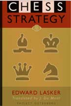 Edward Lasker Chess Strategy