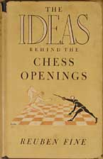 Fine The Ideas Behind The Chess Openings